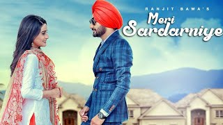 Meri Sardarniye - Ranjit Bawa || Fateh Shergill || Jassi X || Parmish Verma || Rushali