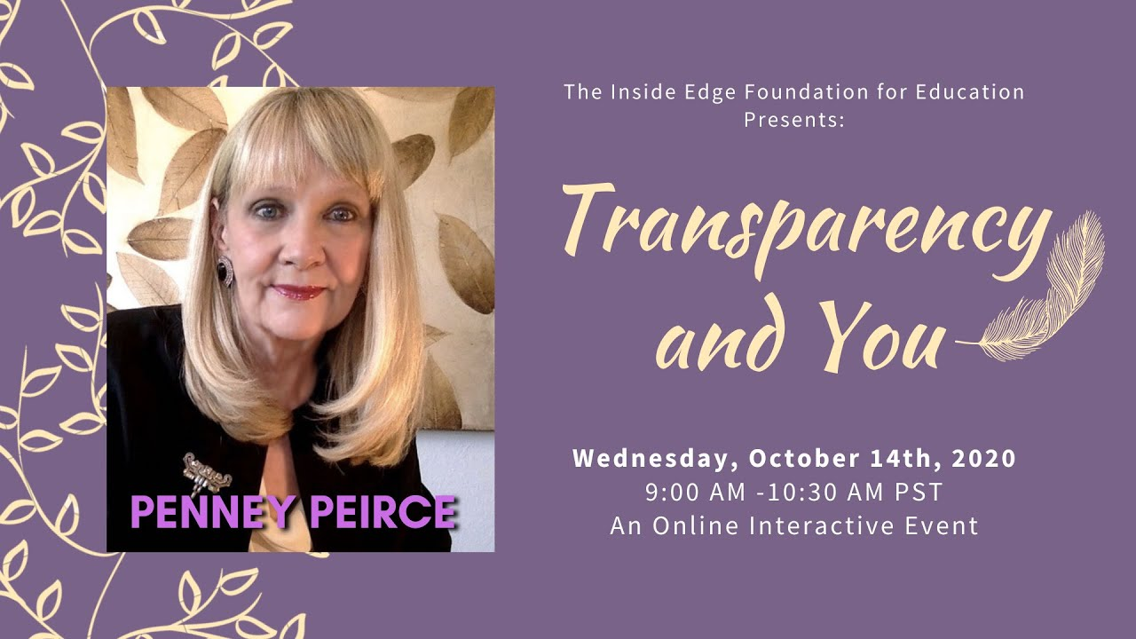 Transparency and You w Penney Peirce | ZOOM 2020 10 14