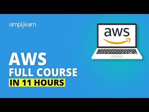 AWS Tutorial For Beginners | AWS Full Course In 11 Hours | AWS Training For Beginners | Simplilearn