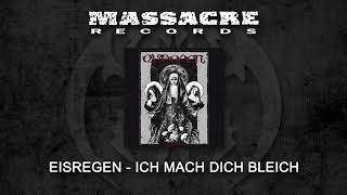 EISREGEN - Ich mach dich bleich (Official Single)