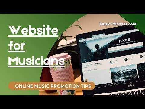 A Website for Musicians - The First Step to Promote your Band Online