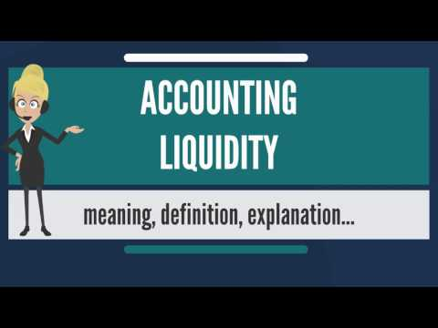 What is ACCOUNTING LIQUIDITY? What does ACCOUNTING LIQUIDITY mean? ACCOUNTING LIQUIDITY meaning