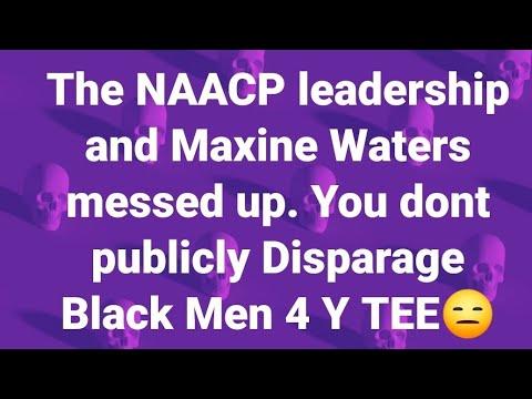 Maxine Waters And Ben Jealous attack Black Men