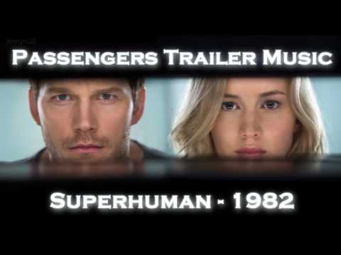 Passengers Trailer Music #1(Superhuman - 1982)