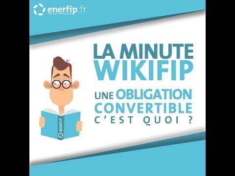 LA MINUTE WIKIFIP - Une obligation convertible, c'est quoi ?