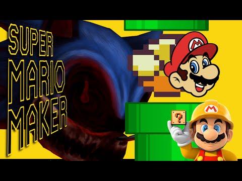 Super Mario Maker | Sonic.exe & Mario...