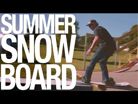 Summer Snowboarding with Gilson Boards
