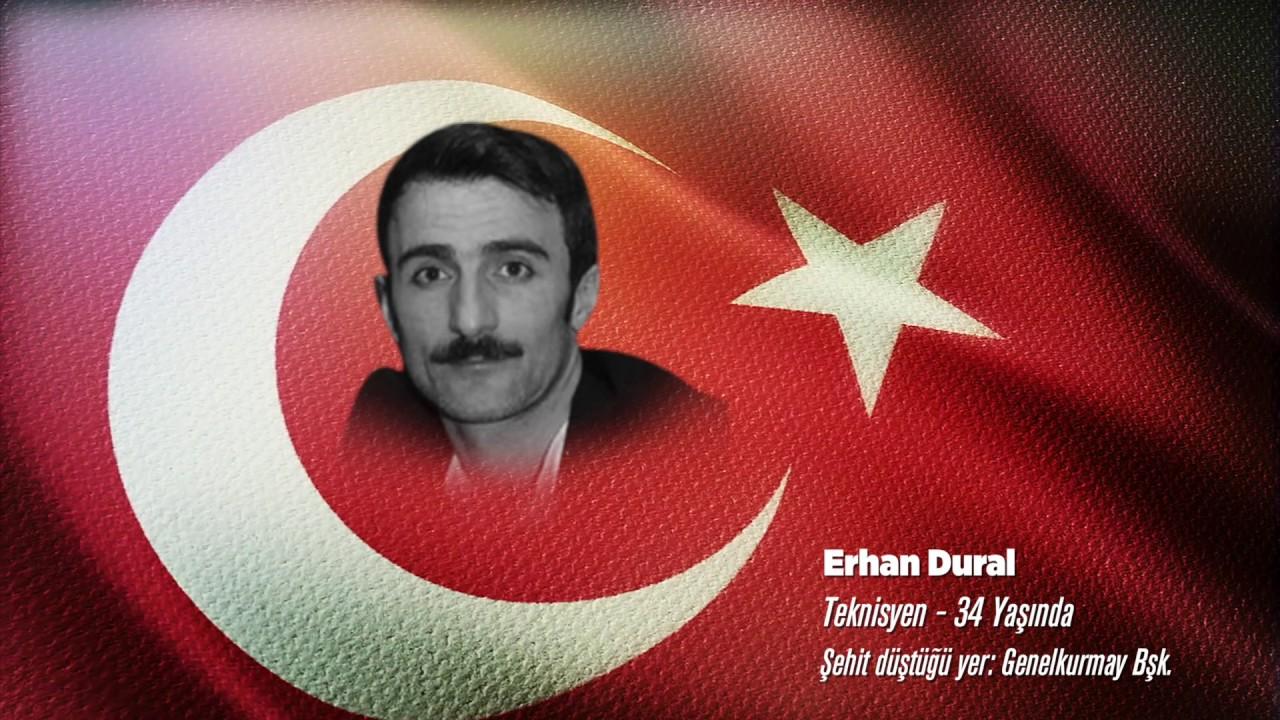 15 Temmuz Şehidi Erhan Dural