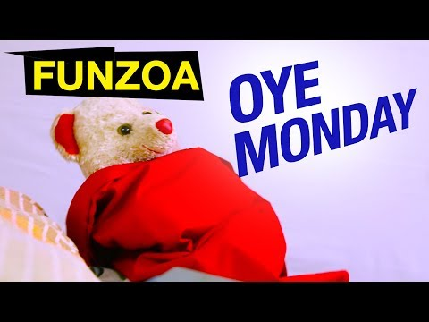 ओए मंडे, Oye Monday   Funzoa Teddy Video   Best Monday Blues Song By Mimi Teddy   Viral Hindi Song
