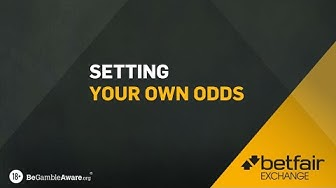 HOW TO USE BETFAIR | SETTING YOUR OWN ODDS