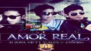 Amor Real - Reggaeton Romantico 2013
