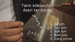 Tar dərsləri. 2-ci dərs. Tarın köklənməsi | Tar lessons. 2nd lesson. Tar tuning