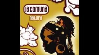 La Comuna - Feeling Irie