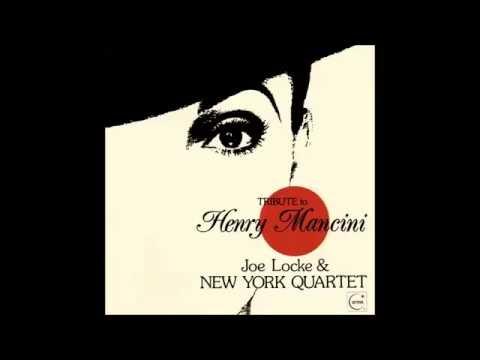 Charade - Joe Locke & New York Quartet