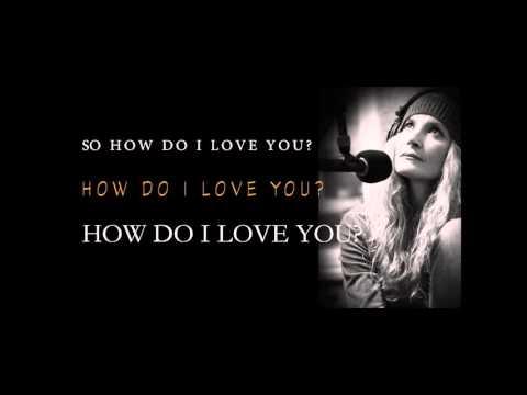 HOW DO I LOVE YOU (Lyric Video)