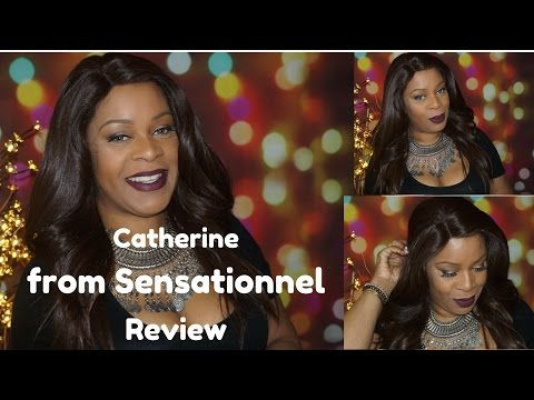 Catherine..from Sensationnel..Yay or Nay!