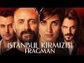 İstanbul Kırmızısı - Fragman