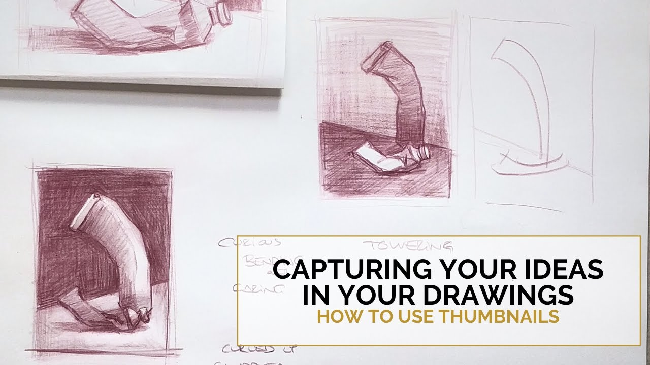 Capturing Your Ideas In Your Drawings Part 2