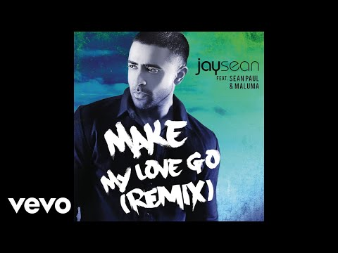 Jay Sean - Make My Love Go (Cover Audio) ft. Sean Paul, Maluma