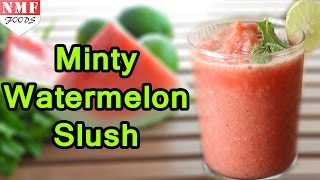 Watermelon Slush with a mint touch, a refreshing summer drink  Full recipe