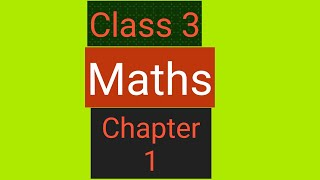 Class 3   Maths   Chapter 1  Where to look from Part 1