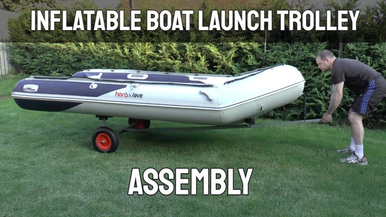 Inflatable Boat Launch Trolley Assembly - YouTube