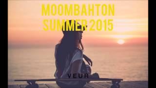 Moombahton Summer 2015 MIX