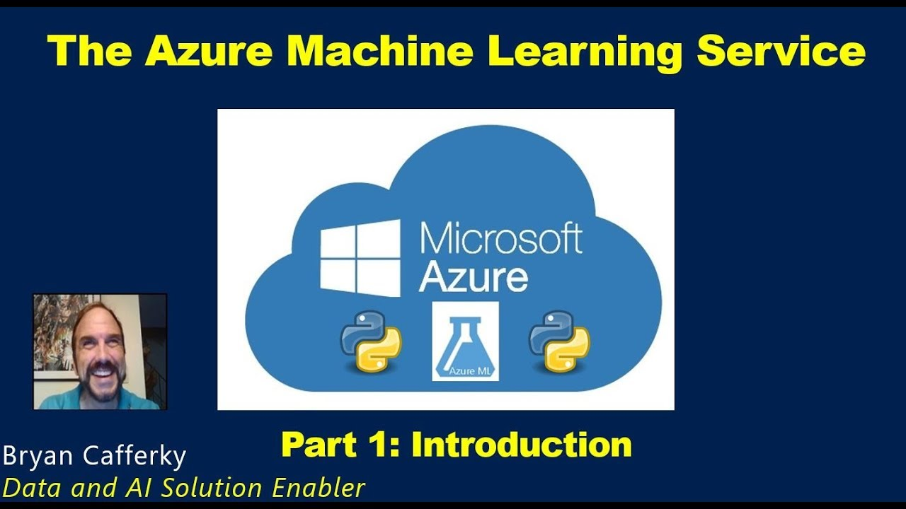 The Azure Machine Learning Service:  Part 1 Introduction