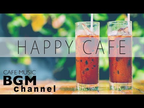 Happy Cafe Music - Jazz & Bossa Nova Music - Instrumental Music For Study, Work, Relax - Поисковик музыки mp3real.ru