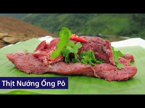Grill The Perfect Steak While Travelling | THỊT NƯỚNG ỐNG PÔ