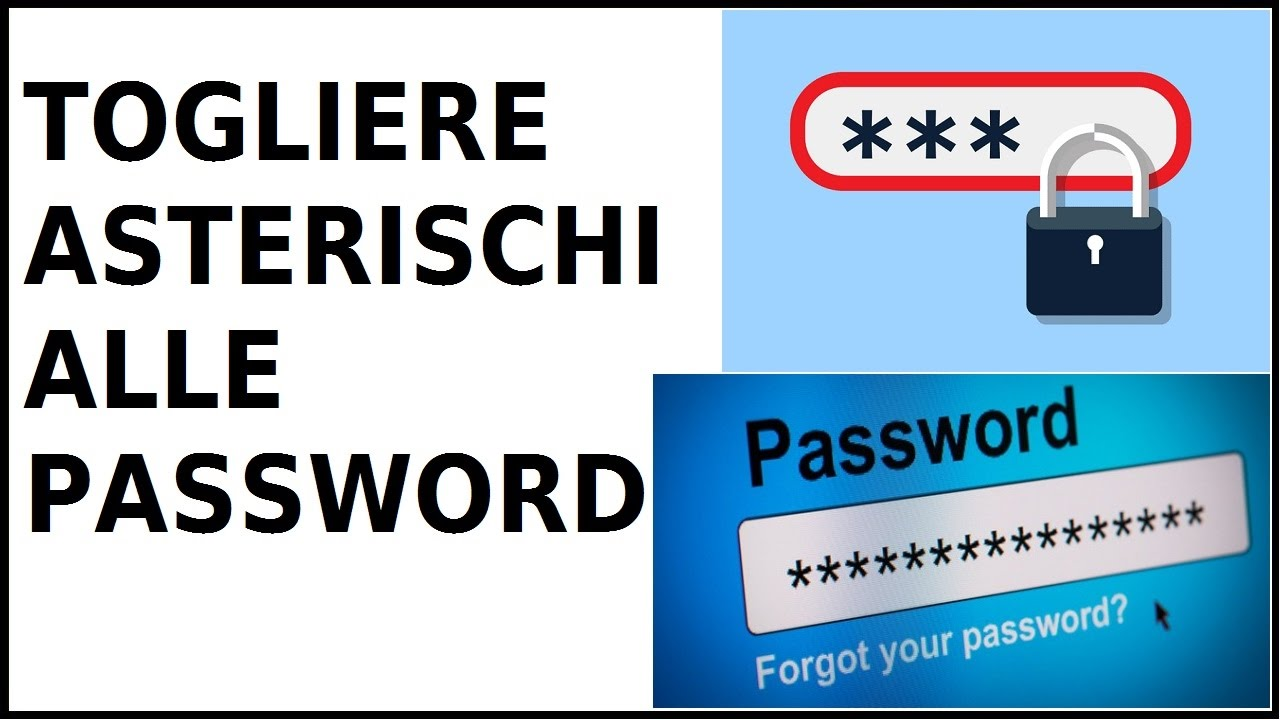 Visualizzare password asterischi online dating