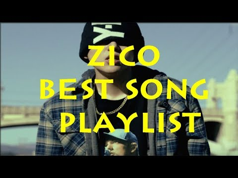 [MUSIC WORLD] ZICO   BEST SONG PLAYLIST 45mins FROM 2014-2017   지코 (블락비)
