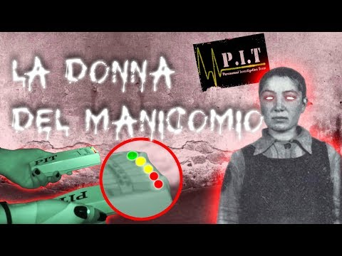 LA DONNA DEL MANICOMIO | PIT