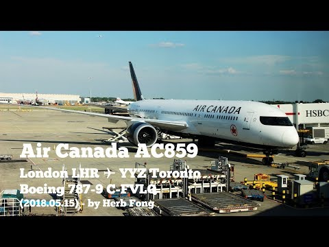 On the road to PLP! | Air Canada AC859 London LHR ✈ YYZ Toronto on Boeing 787-9 C-FVLQ!