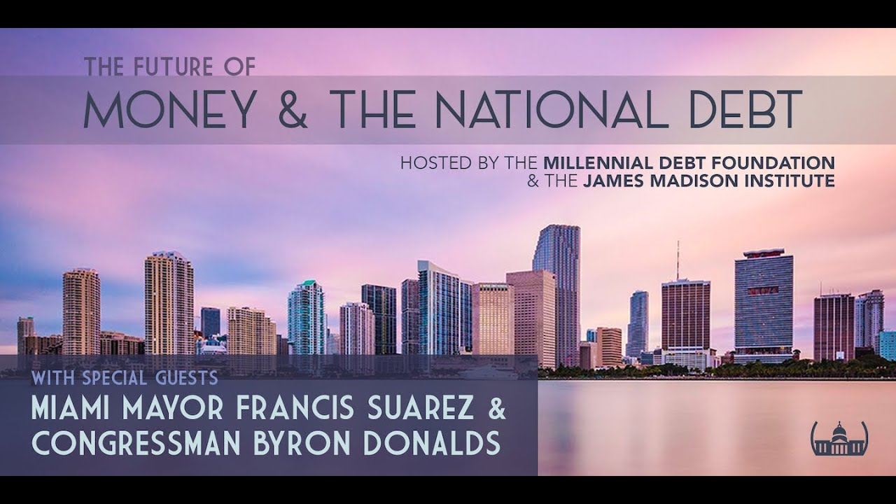 """Miami Mayor Suarez, Florida Leaders Join MDF for Event on the """"Future of Money & the National Debt"""""""