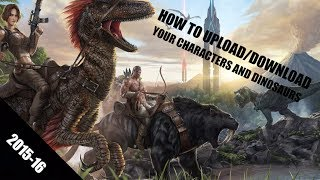 [Xbox One] How to Upload/Download a Character and Dinosaur on Ark Survival Evolved