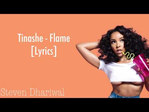 Tinashe - Flame Lyrics