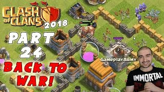 Clash of Clans Walkthrough: #24 - BACK TO WAR! - (Android Gameplay Let's Play) - GPV247