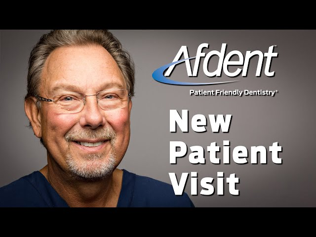 Afdent New Patient Visit