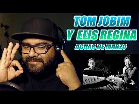 ELIS REGINA Y TOM JOBIM-AGUAS DE MARZO-OPINIÓN
