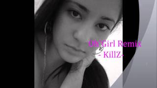 oh girl paul wall remix-killz-