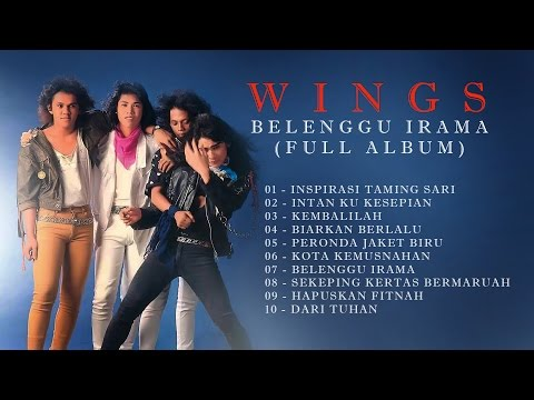 Wings - Belenggu Irama (Full Album)