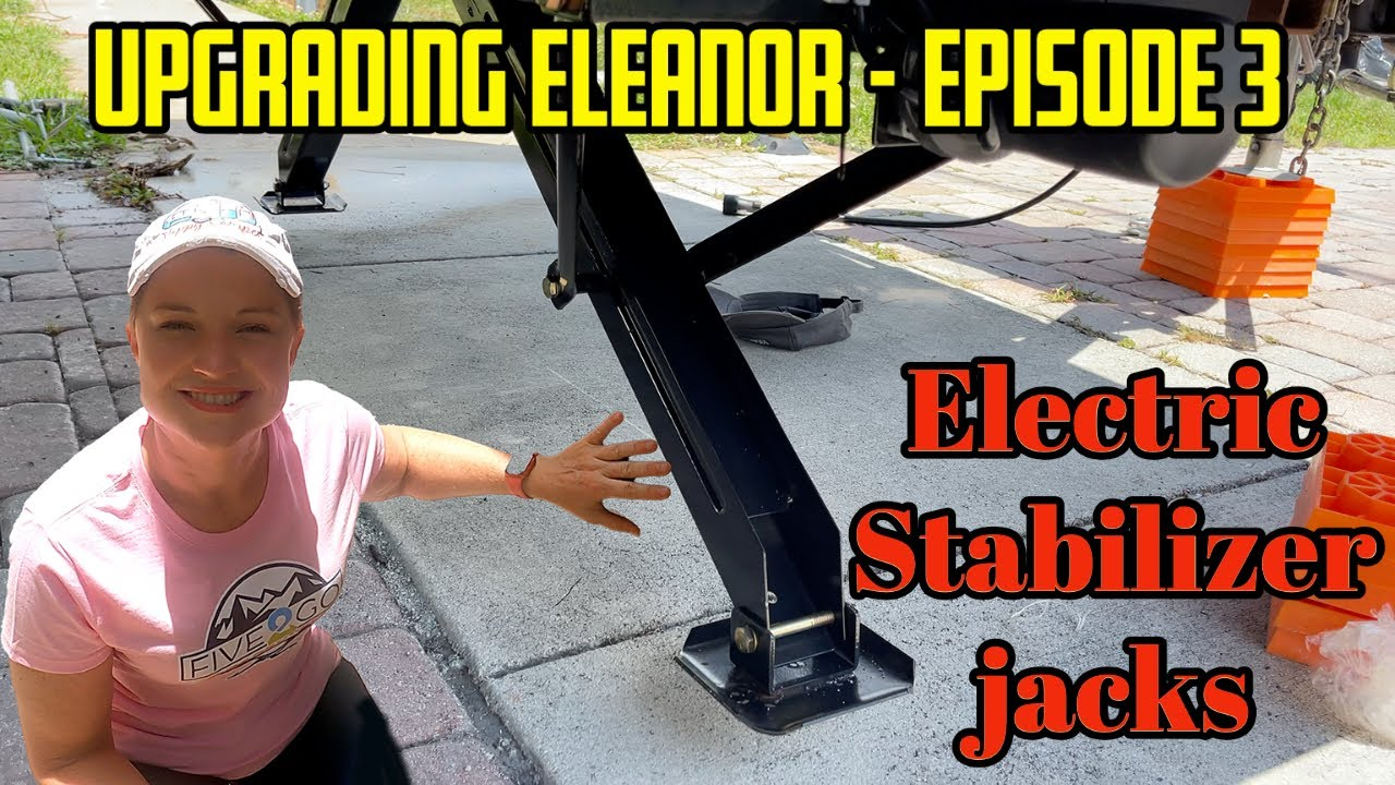 Download Upgrading Eleanor episode 3 | How to add electric stabilizer jacks to your RV