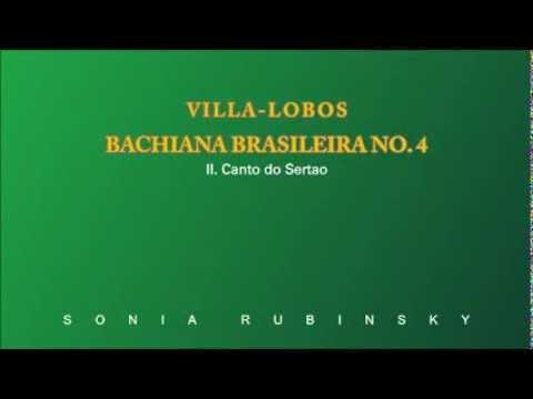 Villa-Lobos: Bachiana Brasileira No. 4: II. Canto do Sertao