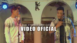 QUIEN NO LLORO POR AMOR🍺💔 Elias Ayaviri-Gueri Gustavo (VIDEO OFICIAL)