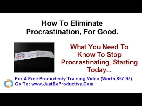 How To Stop Procrastinating How To Cure Procrastination For Good