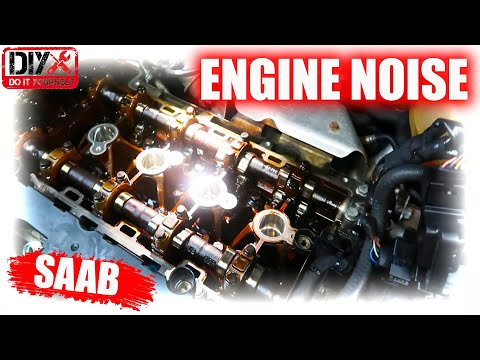 How to fix  ENGINE NOISE ON 2005 SAAB 2.0 !CHEAP AND EASY!!!