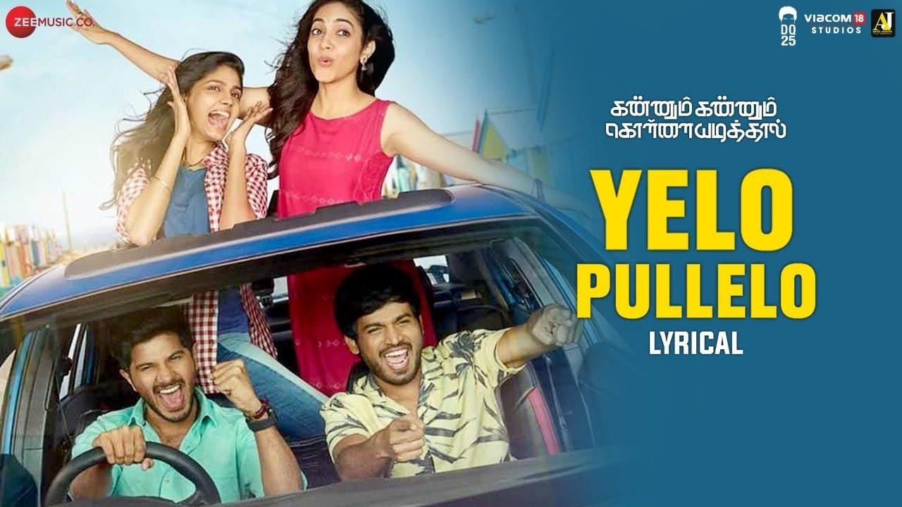 Download Yelo Pullelo - Lyrical Video | Kannum Kannum Kollaiyadithaal | Dulquer S, Ritu V | Masala Coffee