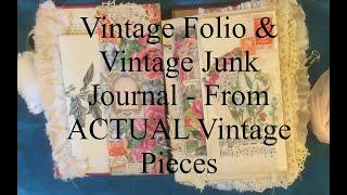 VINTAGE Folio & Junk Journal - Both Made with Actual Vintage Ephemera & Stash