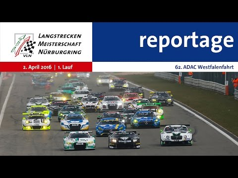 Reportage 1. VLN-Lauf 2016
